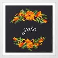 yolo Art Prints featuring Yolo by eARTh