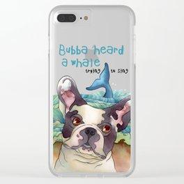 Bubba Heard a Whale Clear iPhone Case