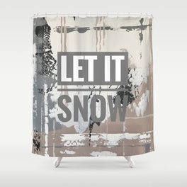 Snowfall - let it snow Shower Curtain