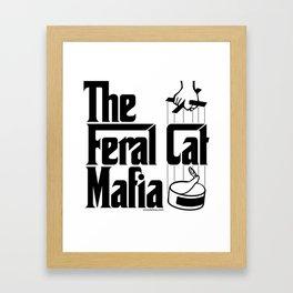 The Feral Cat Mafia (BLACK printing on light background) Framed Art Print