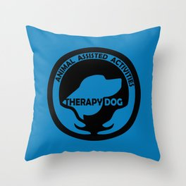 Animal Assisted Activities  - THERAPY DOG logo dog help Throw Pillow