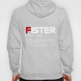 Fister Another Sister Way Cooler Awesome T shirt Hoody