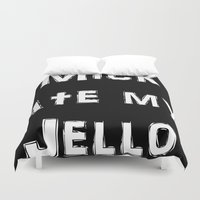 shameless Duvet Covers featuring Mick stole my jello by Adele Carne Creations