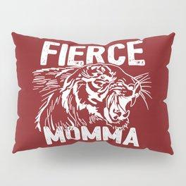Fierce Momma / Red Pillow Sham