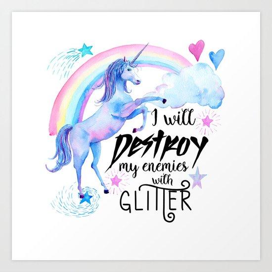 Destroy With Unicorn Glitter Art Print