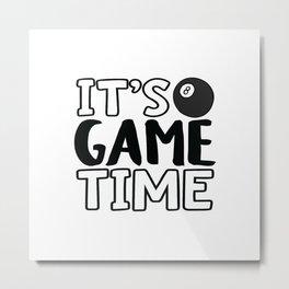 It's Game Time, Pool Metal Print
