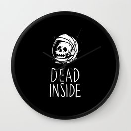 Dead Inside Wall Clock