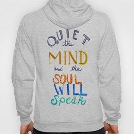 Zen Sayings: Quiet the Mind Hoody