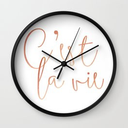 C'est la vie Rose Gold #society6 #decor #buyart Wall Clock