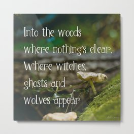 Where witches, ghosts and wolves appear - Quote - Photography #Society6 Metal Print