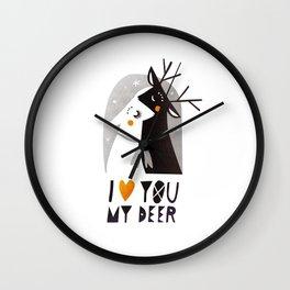 I love you my deer Wall Clock