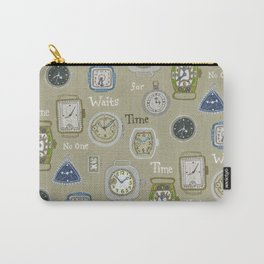 Time Waits or No One Carry-All Pouch