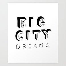 Big City Dreams - Never Shout Never lyrics Art Print