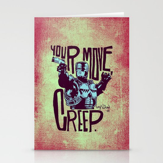 Your move, creep. // ROBOCOP Stationery Cards