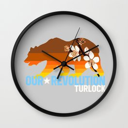Our Revolution Turlock Wall Clock
