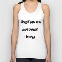 vodka Tank Tops featuring You can trust Vodka by CaitlinNicole