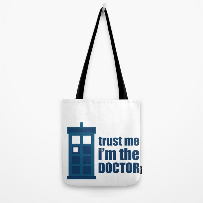 Trust Me I M The Doctor Tote Bag