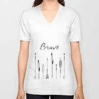 be brave V-neck T-shirts featuring Brave by Mind Design