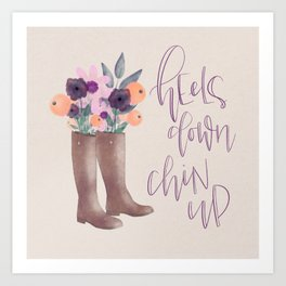 Heels Down, Chin Up Art Print