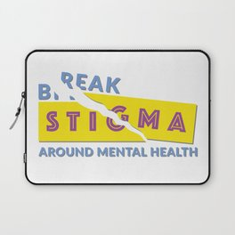 Break stigma around mental health Laptop Sleeve