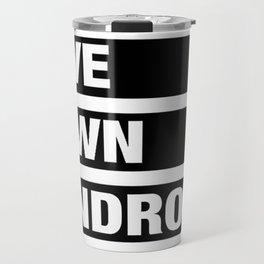 down syndrome Travel Mug