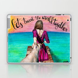 Lets Travel the World Together Laptop & iPad Skin