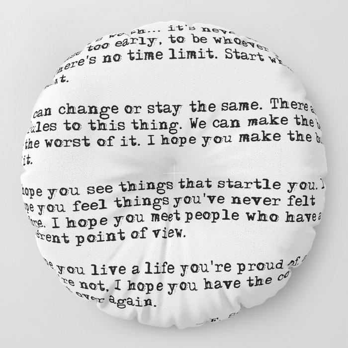 For what it's worth - F Scott Fitzgerald quote Floor Pillow