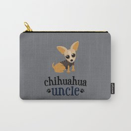 Chihuahua Uncle Pet Owner Dog Lover Light Gray Carry-All Pouch