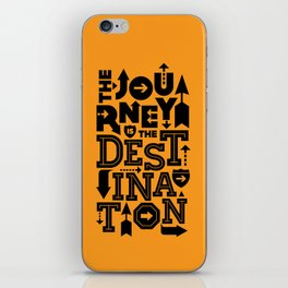 Orange Journey Quote iPhone Skin