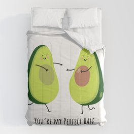 Your'e my perfect half Comforters