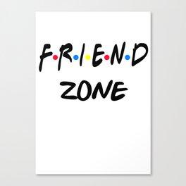 Friend Zone Canvas Print