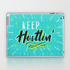 Keep Hustlin' Laptop & iPad Skin