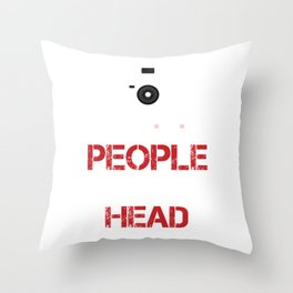 I Shoot People And Sometimes Cut Off Their Head Photography Camera Cam Gifts Throw Pillow