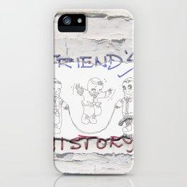 Enjoy Friends iPhone Case