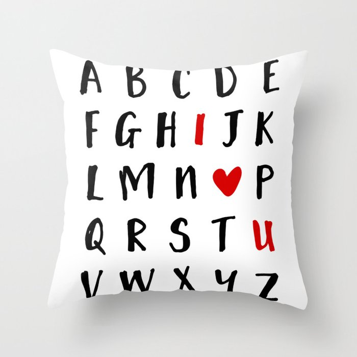 26 LETTERS IN THE ALPHABET AND I LOVE U - Valentines Day Love Quote Deko-Kissen