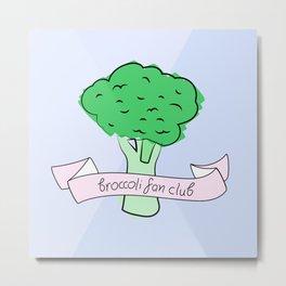 broccoli fan club Metal Print