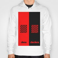 chess Hoodies featuring Chess & Checkers by hensleyandchristensen