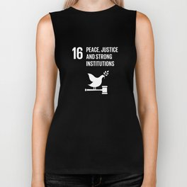 16 Peace Justice Strong Institutions Global Goals  Biker Tank