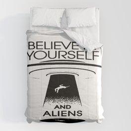 BELIEVE IN YOURSELF AND ALIENS Black Comforters