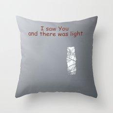 I saw You Throw Pillow