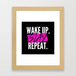 Wake Up, Slay, Repeat Framed Art Print