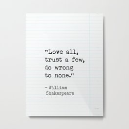 Shakespeare quote about love. Metal Print