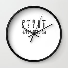 Happy Father's Day - Fathers Day Gift For Hardworking Dads Wall Clock