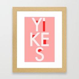 YIKES Framed Art Print