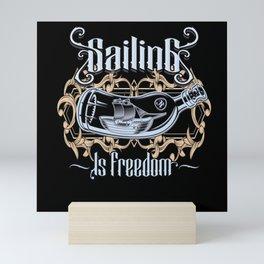 Sailing Is Freedom Mini Art Print