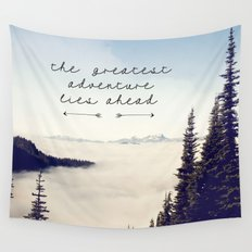 the greatest adventure- mountains Wall Tapestry