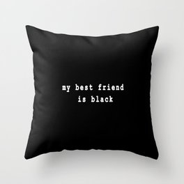 Black Friend Throw Pillow