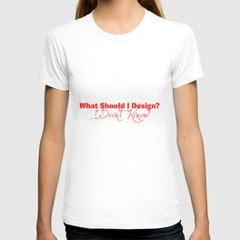 What Should I Design? Red T-shirt