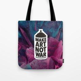 Make Art Not War (reversed) Tote Bag