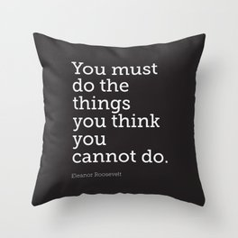 You Must Do... Throw Pillow